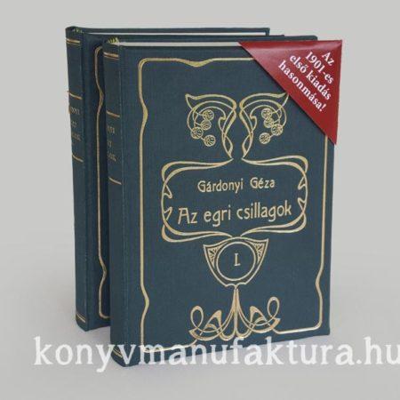 Egri csillagok - az 1901-es első kiadás hasonmása két kötetben
